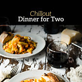 Chillout Dinner for Two by Relaxing Piano Music