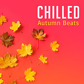 Chilled Autumn Beats de Chill Out