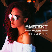 Ambient Music Therapies by New Age