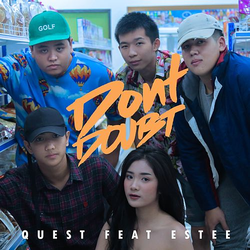 Don'T Doubt by Quest