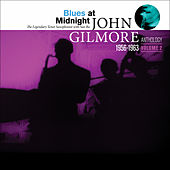 Blues at Midnight: John Gilmore Anthology, Vol. 2 by Sun Ra