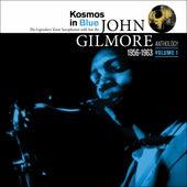 Kosmos in Blue: John Gilmore Anthology, Vol. 1 by Sun Ra