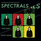 7th Date by Spectrals