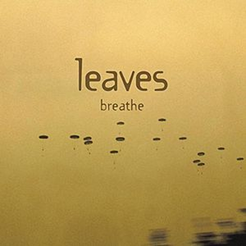 Play & Download breathe by Leaves | Napster