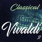 Classical Vivaldi 2 by Camerata Romana