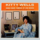 Kitty Wells Sings Songs Made Famous By Jim Reeves by Kitty Wells