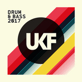 UKF Drum & Bass 2017 by Various Artists