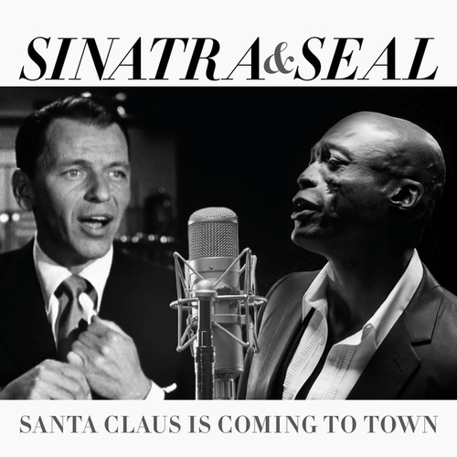 Santa Claus Is Coming To Town by Seal