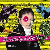 The Beauty Of Beethoven by Various Artists
