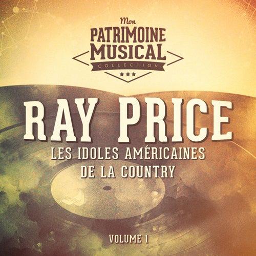 Les Idoles Américaines De La Country: Ray Price, Vol. 1 de Ray Price