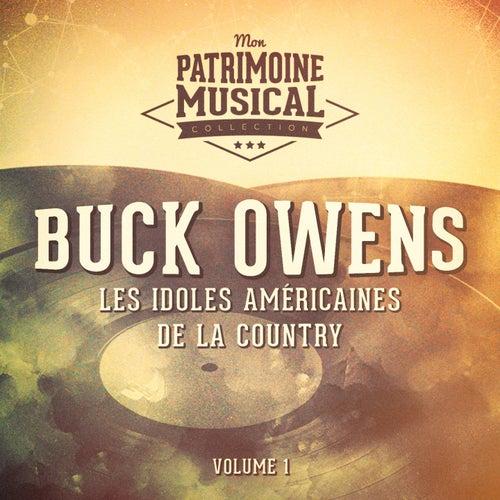 Les idoles américaines de la country : Buck Owens, Vol. 1 by Buck Owens