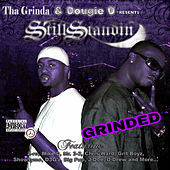 Still Standing: Grinded by Lil B Tha Grinda
