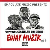 Eway Muzik, Vol. 1 by Prop Young Gemaculate