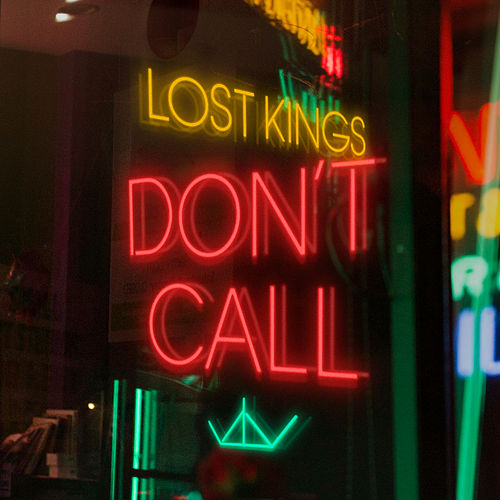Don't Call von Lost Kings