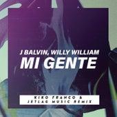 Mi Gente (Kiko Franco & Jetlag Music Remix) de Jetlag Music