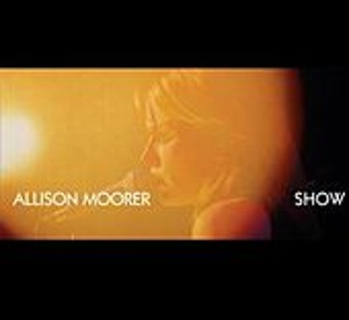 Play & Download Show by Allison Moorer | Napster