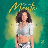 En Mi Mente by Malu Trevejo