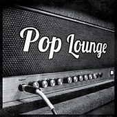 Pop Lounge by Various Artists