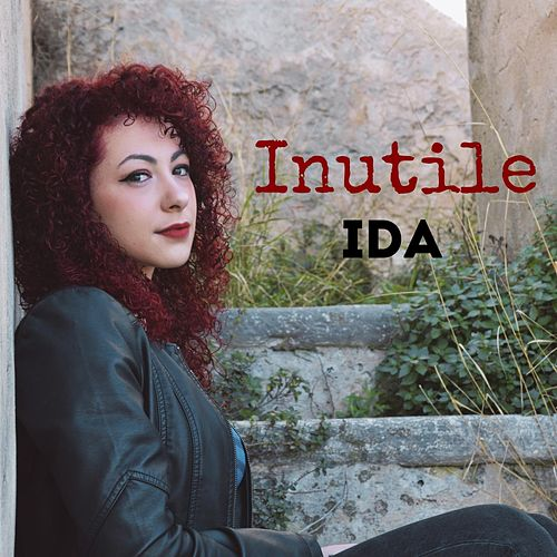 Inutile by Ida
