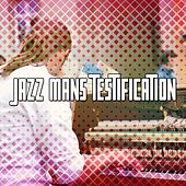 Jazz Mans Testification de Bossanova