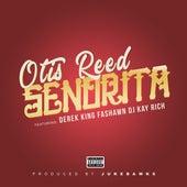 Senorita (feat. Derek King, Fashawn & DJ Kay Rich) by Otis Reed