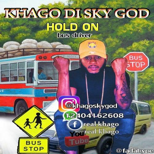 Hold On - Single by Khago