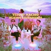Buenos Ciudadanos by Tito