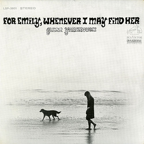 For Emily, Whenever I May Find Her by Glenn Yarbrough