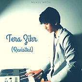 Tera Zikr (Revisited) de Folk Studios