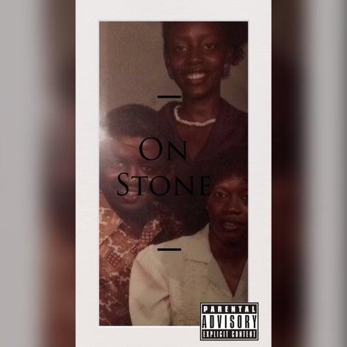 On Stone by PROSPER
