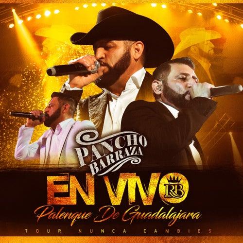 En Vivo Palenque De Guadalajara by Pancho Barraza