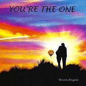 You're the One by Brian Hagen