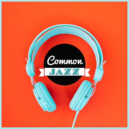 Common Jazz by Light Jazz Academy