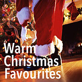 Warm Christmas Favourites by Various Artists