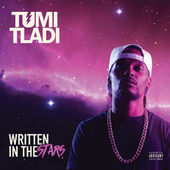 Written In The Stars by Tumi Tladi