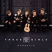 These Girls (Acoustic) von Why Don't We