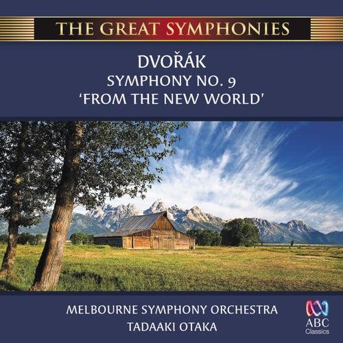 Dvořák: Symphony No. 9 'From The New World' by Tadaaki Otaka