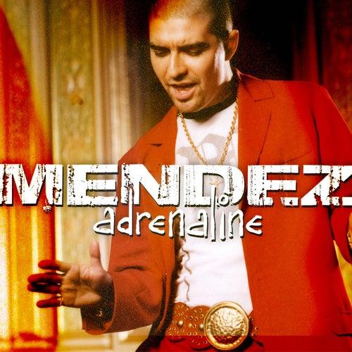 Adrenaline by Mendez