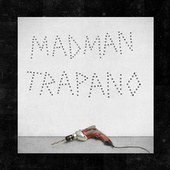 Trapano by Madman