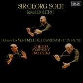Debussy: Prélude à l'après-midi d'un faune; La Mer / Ravel: Boléro by Sir Georg Solti