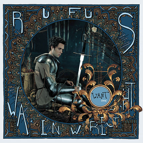 Want One by Rufus Wainwright