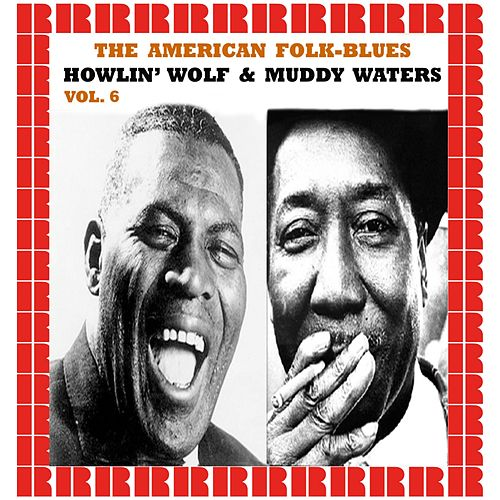 The American Folk-Blues, Vol. 6 by Howlin' Wolf