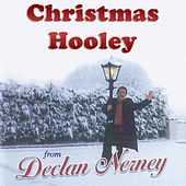 Christmas Hooley by Declan Nerney
