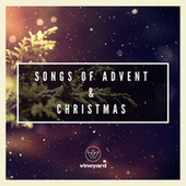 Songs of Advent & Christmas by Various Artists