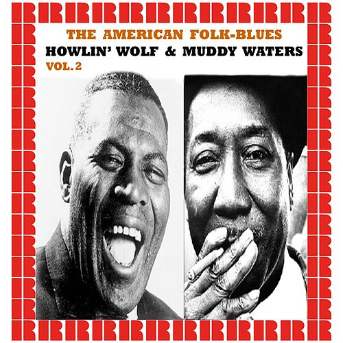 The American Folk-Blues, Vol.2 de Howlin' Wolf