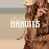 Bandits (feat. Lottie Holmes) by High Rise
