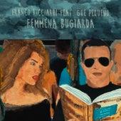 Femmena Bugiarda (Remix) di Franco Ricciardi