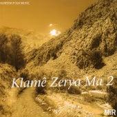Klamê Zerya Ma 2 by Various Artists