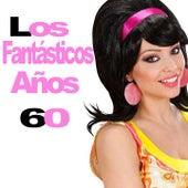 Los Fantásticos Años 60 by Various Artists