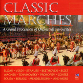 Classic Marches: A Grand Procession Of Orchestral Favourites by Various Artists